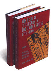 The History of Surgery in the United States 1775-1900 by Ira M. Rutkow, M.D., Dr. P.H.